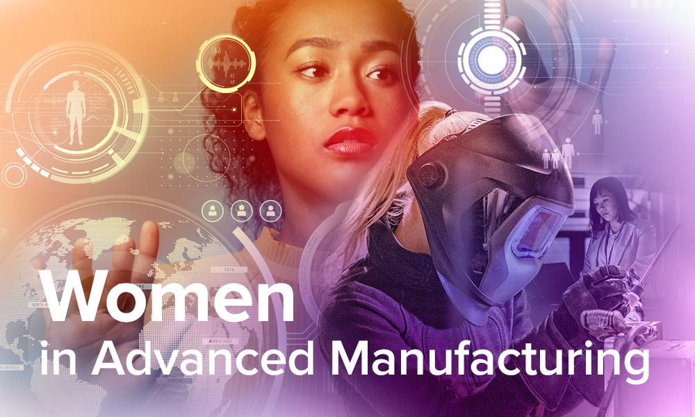 Women in Advanced Manufacturing eblast header