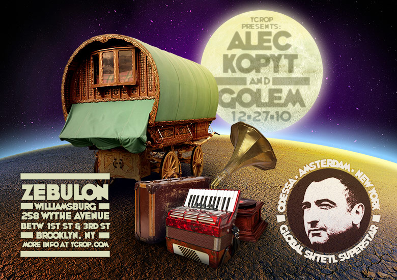 Alec Kopyt and Golem show flyer. 2010